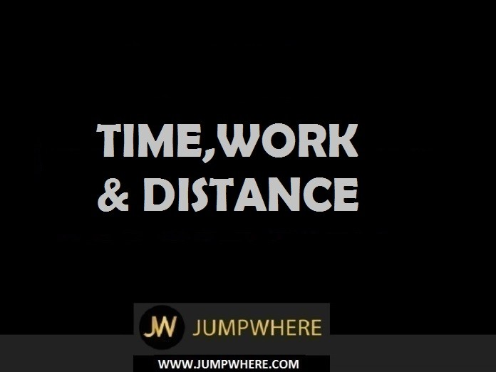 Time, Work and Distance