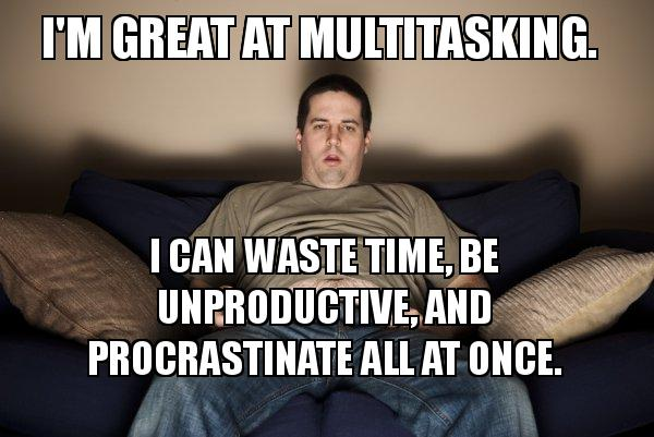 multitasking is a myth meme