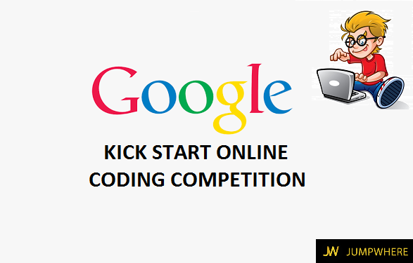 google KICK START ONLINE coding competition jumpwhere